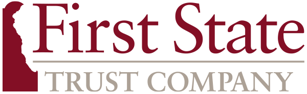 Trust, Custody & Administrative Services in Wilmington, DE - First State Trust Company